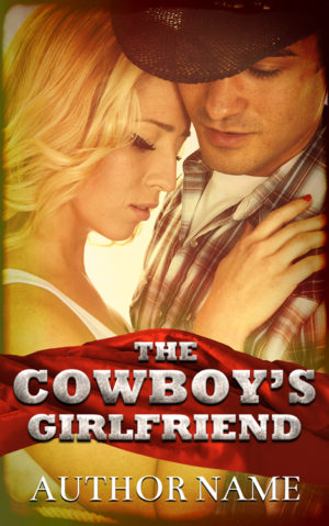 The Cowboy's Girlfriend