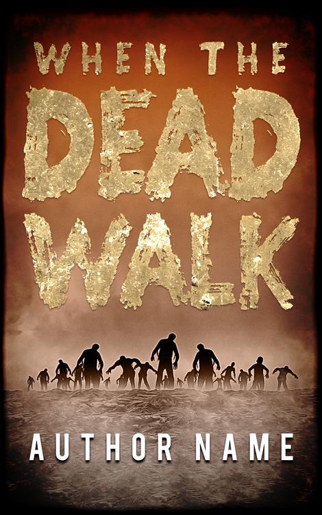When The Dead Walk Cover